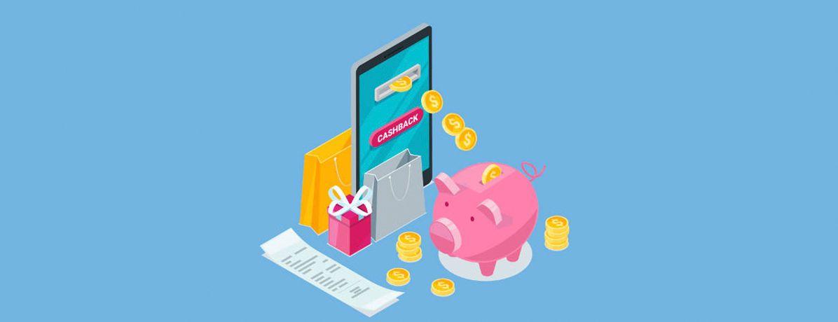 Cashback: conheça e economize com essa novidade